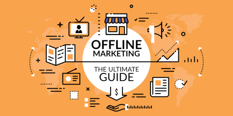 Offline Strategies for Internet Marketing