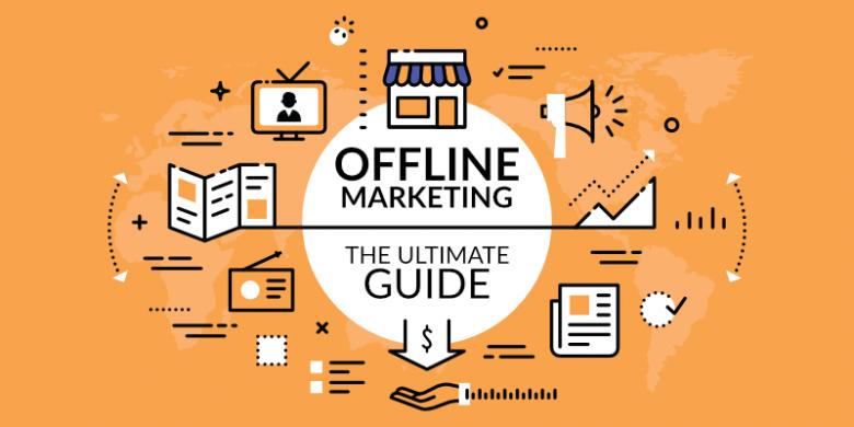 Offline Strategies for Internet Marketing